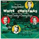 Selections From Irving Berlin's White Christmas/Bing Crosby, Danny Kaye, Peggy Lee