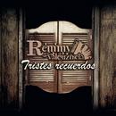 Tristes Recuerdos/Remmy Valenzuela