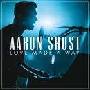 My Savior My God (Live)/Aaron Shust