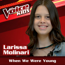 When We Were Young (Ao Vivo / The Voice Brasil Kids 2017)/Larissa Molinari