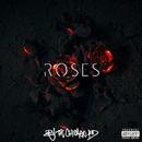 Roses/BJ The Chicago Kid