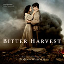 Bitter Harvest (Original Motion Picture Soundtrack)/Benjamin Wallfisch