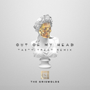 Out Of My Head (TastyTreat Remix)/The Griswolds