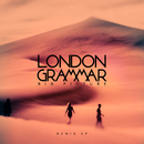 Big Picture (Remix EP)/London Grammar