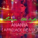 Livin' The Life (Afrojack Remix)/Ananya Birla