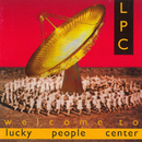 Welcome To Lucky People Center/Lucky People Center