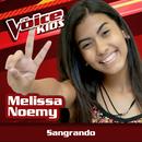 Sangrando (Ao Vivo / The Voice Brasil Kids 2017)/Melissa Noemy