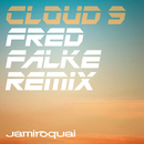 Cloud 9 (Fred Falke Remix)/Jamiroquai