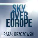 Sky Over Europe/Rafał Brzozowski