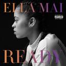 READY/Ella Mai