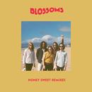 Honey Sweet (Remixes)/Blossoms
