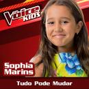 Tudo Pode Mudar (Ao Vivo / The Voice Brasil Kids 2017)/Sophia Marins