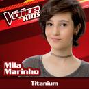 Titanium (Ao Vivo / The Voice Brasil Kids 2017)/Mila Marinho