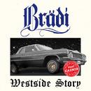 Westside Story (feat. Kasmir)/Brädi