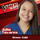 Stone Cold (Ao Vivo / The Voice Brasil Kids 2017)/Júlia Tavares