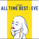 ALL TIME BEST : EVE / MINMI
