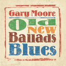 Old New Ballads Blues/Gary Moore