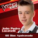 60 Dias Apaixonado (Ao Vivo / The Voice Brasil Kids 2017)/João Pedro Locatelli