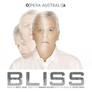 Bliss/The Australian Opera And Ballet Orchestra, Elgar Howarth, Peter Coleman-Wright, Shane Lowrencev, Merlyn Quaife, Barry Ryan, Lorina Gore, Malcolm Ede, Taryn Fiebig, David Corcoran, Teresa La Rocca, Jane Parkin, Henry Choo, Stephen Smith, Kanen Breen, Milija