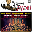 The Coming Of The Maori/The Church College Of New Zealand Maori Culture Group
