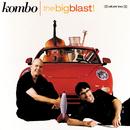 The Big Blast/Kombo