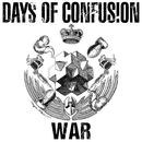 War/Days Of Confusion
