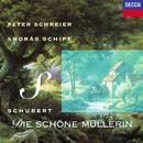 Schubert: Die schöne Müllerin/Peter Schreier, András Schiff