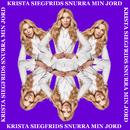 Snurra min jord/Krista Siegfrids