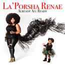 What Is Love/La'Porsha Renae