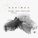 Carioca/Joe Kinni, Jakko, Bianca Chami
