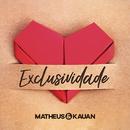 Exclusividade (Na Praia 2 / Ao Vivo)/Matheus & Kauan