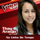 Na Linha Do Tempo (Ao Vivo / The Voice Brasil Kids 2017)/Thay Araujo