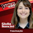 Fascinação (Ao Vivo / The Voice Brasil Kids 2017)/Giulia Soncini