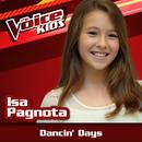 Dancin' Days (Ao Vivo / The Voice Brasil Kids 2017)/Isa Pagnota