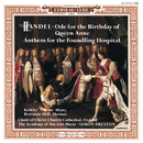 ヘンデル:「孤児院アンセム」「アン王女の誕生日のための/Simon Preston, Choir of Christ Church Cathedral, Oxford, The Academy of Ancient Music
