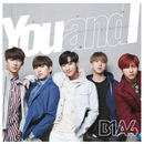 You and I (Special Edition)/B1A4