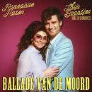 Ballade Van De Moord/Thijs Boontjes Dans- en Showorkest, Roxeanne Hazes