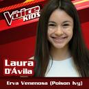 Erva Venenosa (Ao Vivo / The Voice Brasil Kids 2017)/Laura D'Ávila