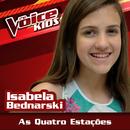 As Quatro Estações (Ao Vivo / The Voice Brasil Kids 2017)/Isabela Bednarski