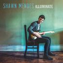 Illuminate/Shawn Mendes