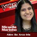 Além Do Arco-Iris (Ao Vivo / The Voice Brasil Kids 2017)/Micaella Marinho