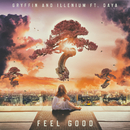 Feel Good (feat. Daya)/Gryffin, Illenium