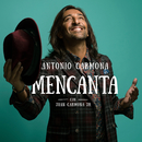 Mencanta (feat. Juan Carmona Jr.)/Antonio Carmona