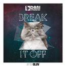 Break It Off (Tribal House Remix) (feat. Suzie Del Vecchio)/Dani 3Palacios, Francis Davila