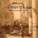 7 Days In Egypt/Sevag B