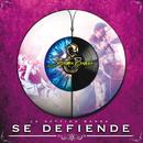 Se Defiende/La Séptima Banda