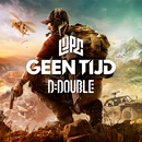 Geen Tijd/Lijpe, D-Double