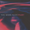 Misery/The Word Alive