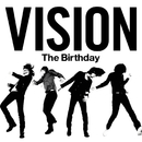 VISION/The Birthday