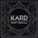 Don't Recall/K.A.R.D